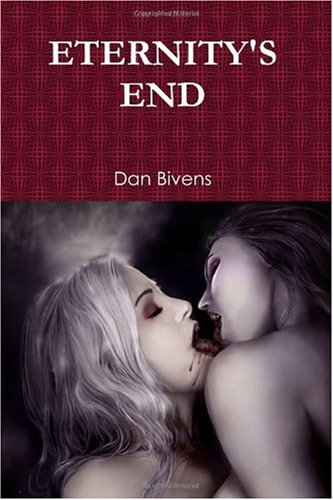9780557202409: ETERNITY'S END