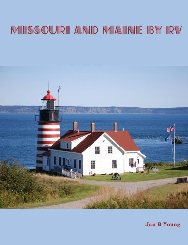 Missouri and Maine by RV: Jan B. Young