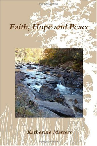 9780557208302: Faith, Hope and Peace