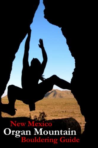 9780557208395: New Mexico Organ Mountain Bouldering Guide