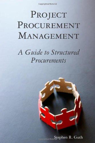 9780557209033: Project Procurement Management: A Guide to Structured Procurements