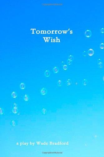 9780557211029: Tomorrow's Wish