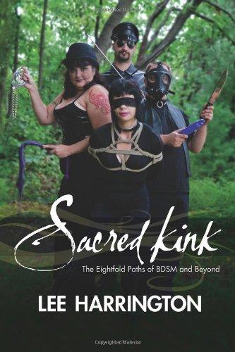 9780557211760: Sacred Kink: The Eightfold Paths Of Bdsm And Beyond