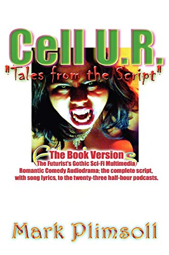 9780557213436: Cell U.R. Tales from the Script