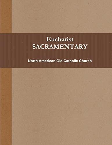 9780557219704: Eucharist (SACRAMENTARY, b&w)