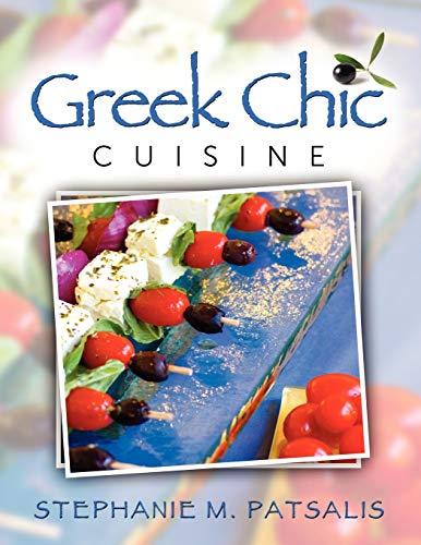 Greek Chic Cuisine: Stephanie Patsalis