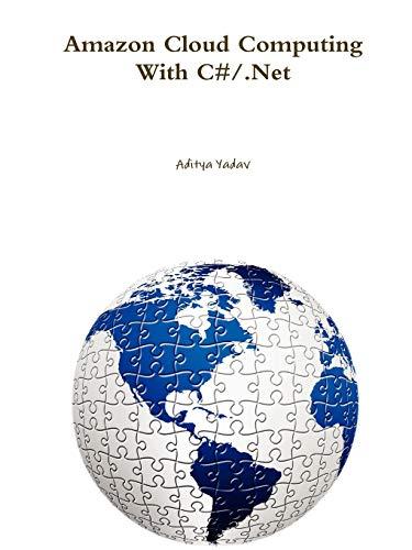 9780557230648: Amazon Cloud Computing With C#/.Net