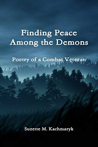 9780557235650: Finding Peace Among the Demons