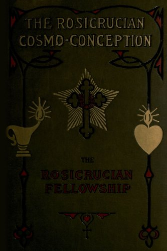 9780557235674: The Rosicrucian Cosmo-Conception