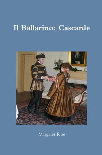9780557238026: Il Ballarino: Cascarde