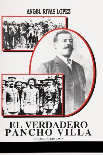 9780557239276: El Verdadero Pancho Villa (Spanish Edition)