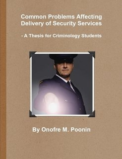 9780557241798: Common Problems Affecting Delivery of Security Services - A Thesis for Criminology Students