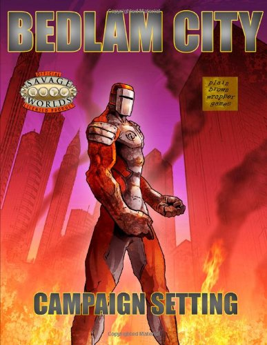 Bedlam City: Savage Worlds Edition: Thomson, James