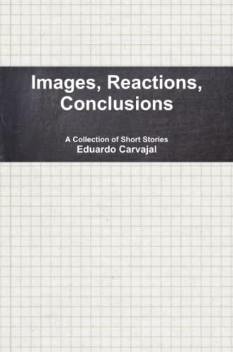 Images, Reactions, Conclusions: Eduardo Carvajal