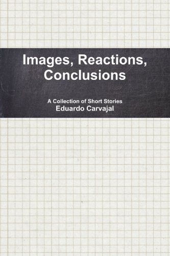 9780557253333: Images, Reactions, Conclusions