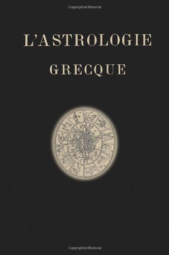 9780557254132: L'Astrologie Grecque (French Edition)