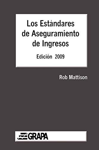 9780557254804: Los Estandares de Aseguramiento de Ingresos - Edicion 2009