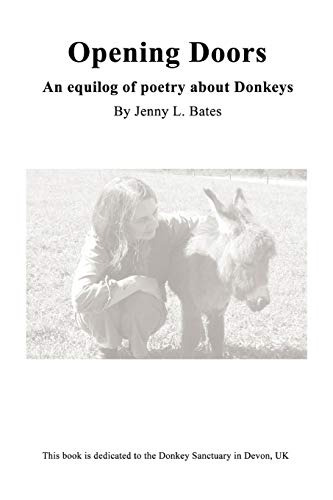 9780557255740: Opening Doors: An Equilog of Poetry About Donkeys