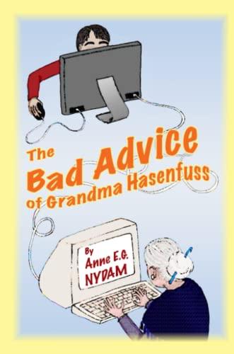 9780557260379: The Bad Advice of Grandma Hasenfuss
