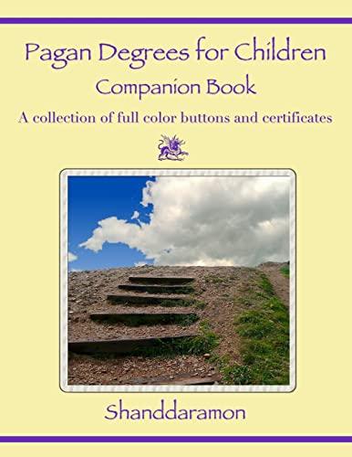 9780557263905: Pagan Degrees for Children Companion Book