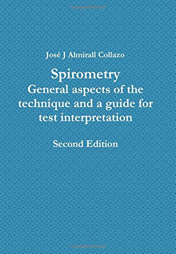 9780557268313: Spirometry: General aspects of the technique and a guide for test interpretation