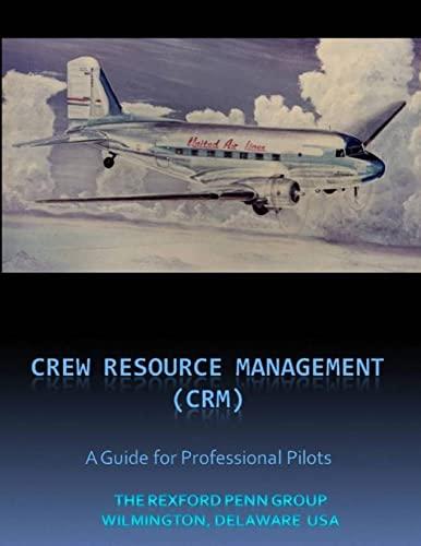 9780557269853: Crew / Cockpit Resource Management, (Crm) A Guide For Professional Pilots