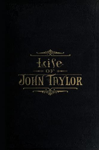 9780557272143: The Life of John Taylor