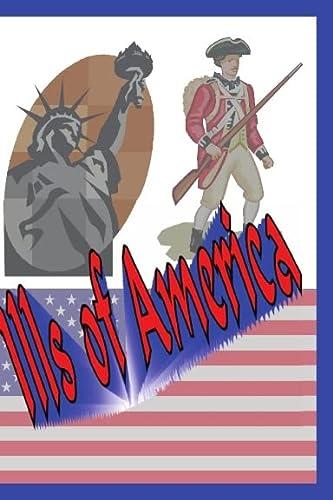 9780557274192: Ills of America