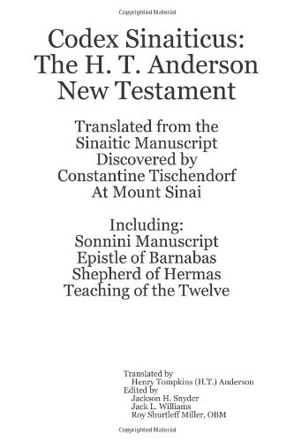9780557274765: Codex Sinaiticus: The H. T. Anderson New Testament