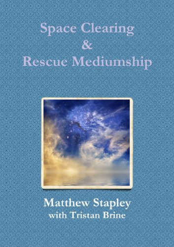 9780557276318: Space Clearing & Rescue Mediumship