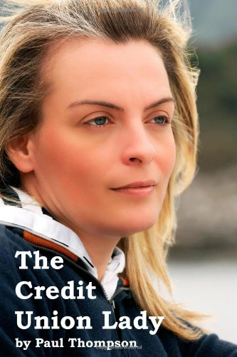 9780557278121: The Credit Union Lady