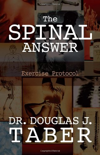 9780557278718: The Spinal Answer Exercise Protocol