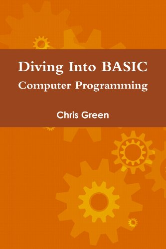 9780557287512: Diving Into BASIC Computer Programming