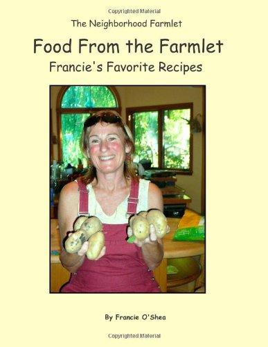 Food From the Farmlet: Francie O'Shea
