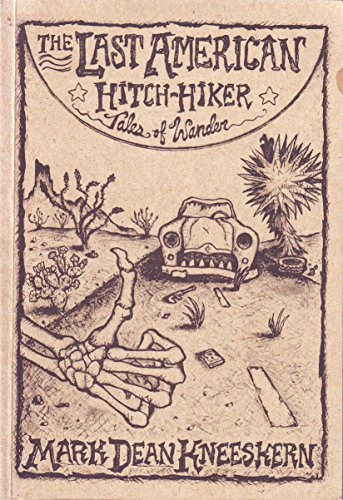 9780557298754: The Last AMERICAN Hitch Hiker