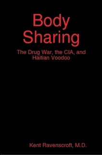 9780557299959: Body Sharing: The Drug War, the CIA, and Haitian Voodoo