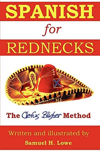 9780557304615: Spanish for Rednecks