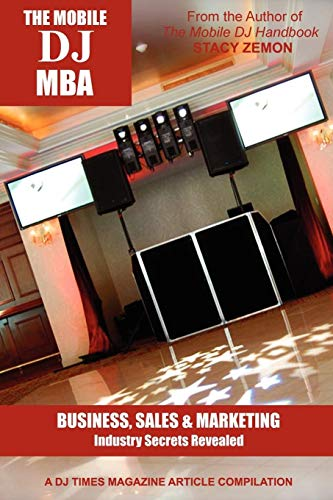 9780557305964: The Mobile DJ MBA