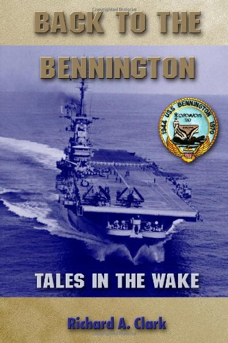 9780557307852: Back to the Bennington (Military Monograph)