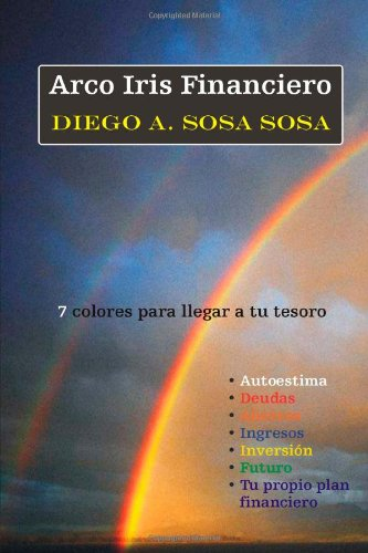 9780557310302: Arco Iris Financiero