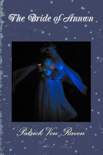 9780557312306: The Bride of Annwn