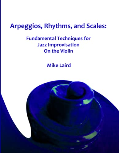 9780557317462: Arpeggios, Rhythms, and Scales