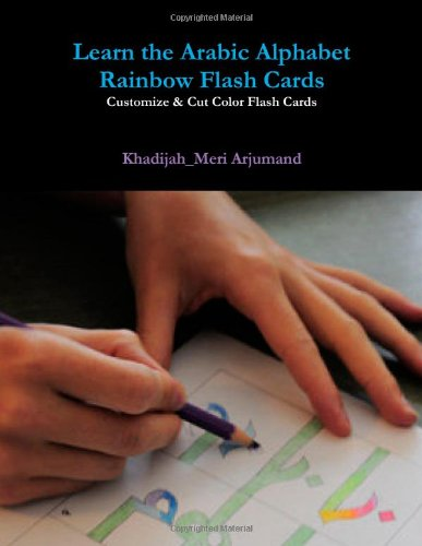 9780557319756: Learn the Arabic Alphabet Rainbow Flash Cards