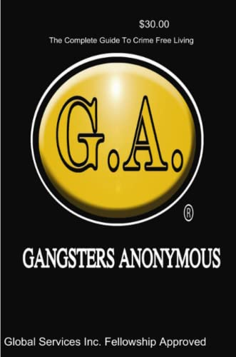 9780557320905: Paperback Version Gangsters Anonymous Manual