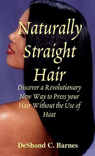 9780557326174: Naturally Straight Hair