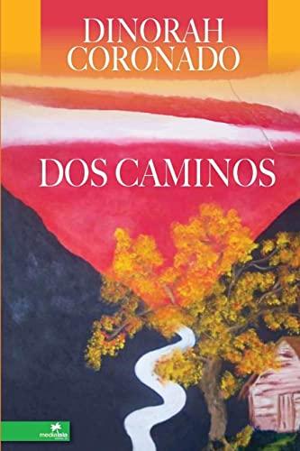 9780557327195: Dos Caminos (Spanish Edition)