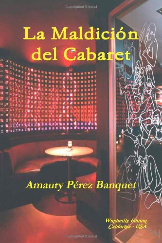 9780557328598: La Maldición del Cabaret (Spanish Edition)