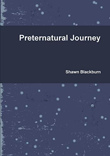 9780557331680: Preternatural Journey