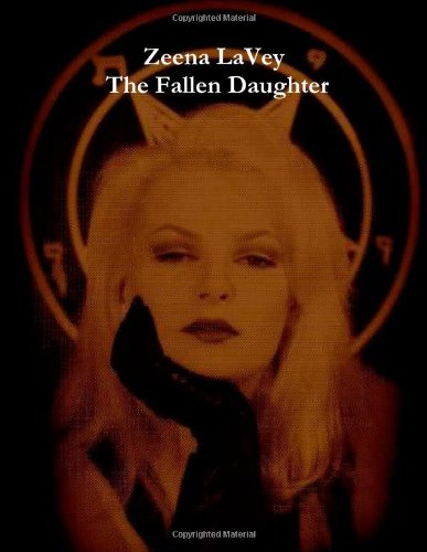 9780557332694: Zeena LaVey - The Fallen Daughter