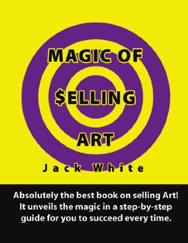 9780557333783: Magic of Selling Art